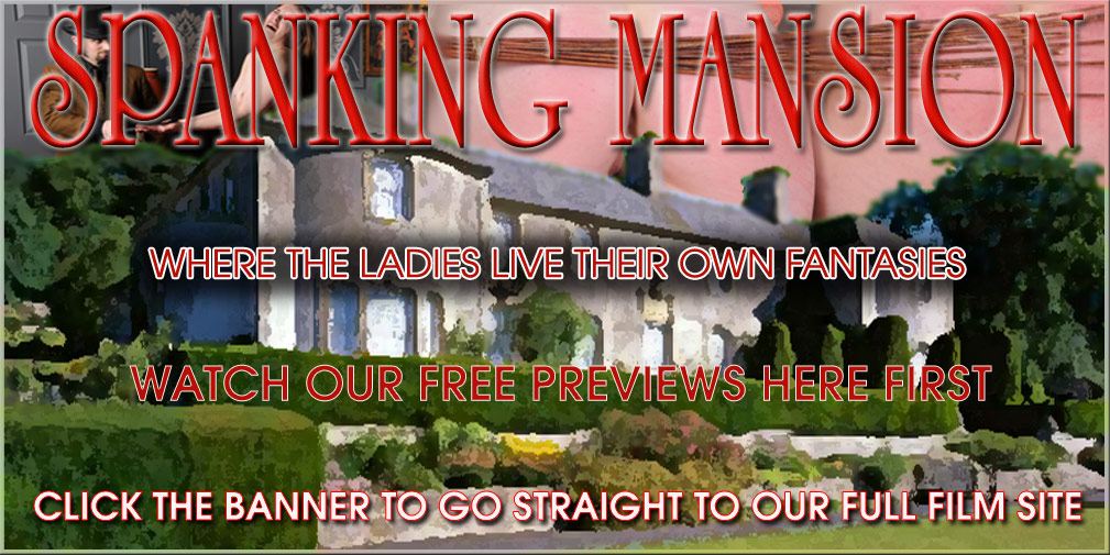 Spanking Mansion the hardest CP and spanking films